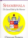 Shambhala - Sacred Path of the Warrior - cover