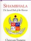 Shambhala - Sacred Path of the Warrior - cover