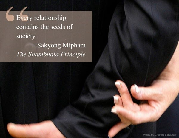 Every relationship contains the seeds of society. SMR TSP